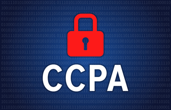 Is Your Company Compliant with The California Consumer Privacy Act (CCPA)